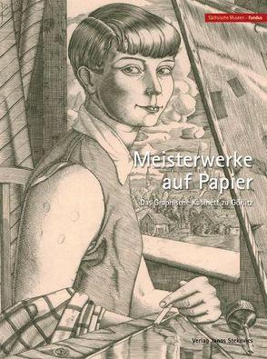 Meisterwerke auf Papier von Fröhlich,  Anke, Herrmann,  Constanze, Matschie,  Jürgen, Wenzel,  Kai