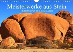 Meisterwerke aus Stein (Wandkalender 2019 DIN A4 quer) von Werner Altner,  Dr.