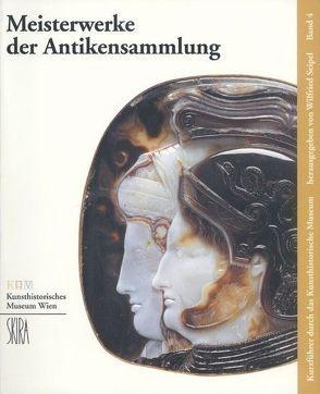Meisterwerke der Antikensammlung von Seipel,  Wilfried