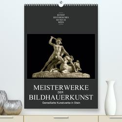 Meisterwerke der BildhauerkunstAT-Version (Premium, hochwertiger DIN A2 Wandkalender 2021, Kunstdruck in Hochglanz) von Bartek,  Alexander