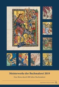 Meisterwerke der Buchmalerei 2019. Eine Reise durch 800 Jahre Buchmalerei