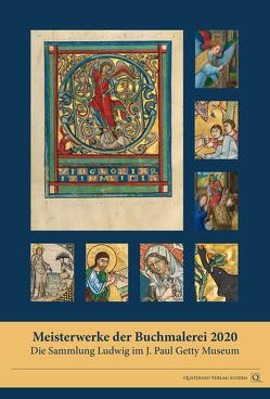 Meisterwerke der Buchmalerei 2020: Die Sammlung Ludwig im J. Paul Getty Museum