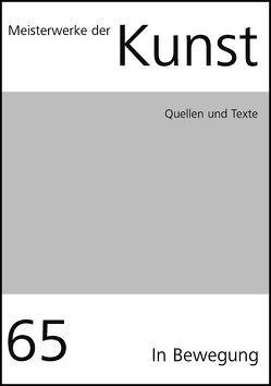 Meisterwerke der Kunst / Quellen und Texte 2017 von Halder,  Johannes