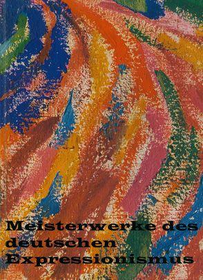 Meisterwerke des deutschen Expressionismus