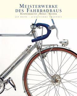 Meisterwerke des Fahrradbaus von Heine,  Jan, Pradères,  Jean-Pierre
