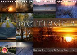 Meitingen – Zwischen Lech und Schmutter (Wandkalender 2019 DIN A4 quer) von Cross,  Martina