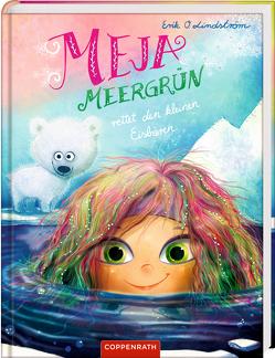 Meja Meergrün (Bd. 5) von Lindström,  Erik Ole, Rauers,  Wiebke