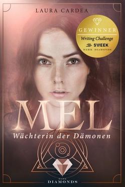 Mel – Wächterin der Dämonen von Cardea,  Laura