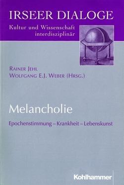 Melancholie von Jehl,  Rainer, Weber,  Wolfgang