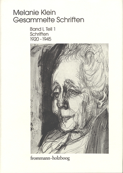 Melanie Klein: Gesammelte Schriften / 1995-2002. 4 in 6 Bdn. von Cycon,  Ruth, Erb,  Hermann, Klein,  Melanie