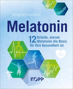Melatonin von Hamann,  Brigitte