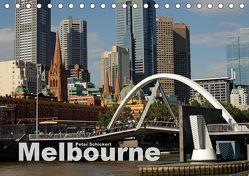 Melbourne (Tischkalender 2019 DIN A5 quer) von Schickert,  Peter