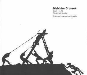 Melchior Grossek (1889-1967) Priester und Künstler Scherenschnitte und Druckgraphik