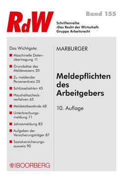 Meldepflichten des Arbeitgebers von Marburger,  Horst
