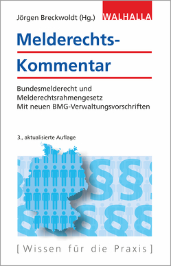 Melderechts-Kommentar von Breckwoldt (Hg.),  Jörgen, de Vivie,  Achim, Luch,  Anika D., Schulz,  Sönke Ernst, Wilken,  Hans-Georg