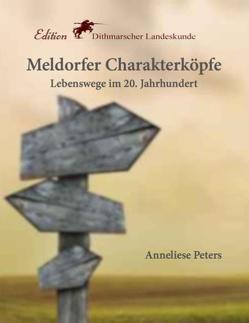 Meldorfer Charakterköpfe von Peters,  Anneliese