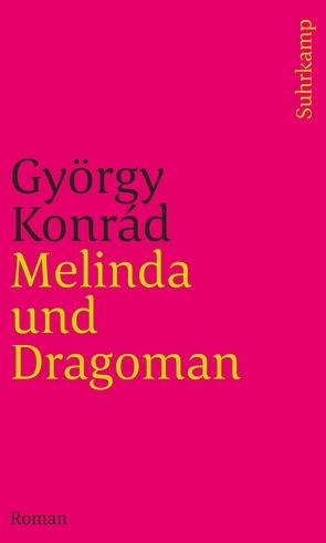 Melinda und Dragoman von Konrád,  György, Paetzke,  Hans-Henning