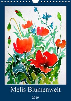 Melis Blumenwelt (Wandkalender 2019 DIN A4 hoch) von Horvath,  Melinda