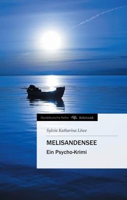 MelisandenSee von Löwe,  Sylvia Katharina