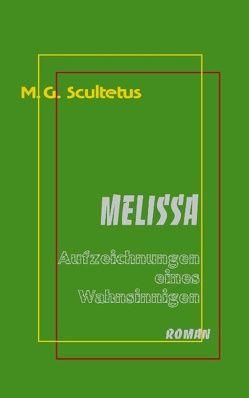 Melissa von Schareika,  Helmut, Scultetus,  M.G.