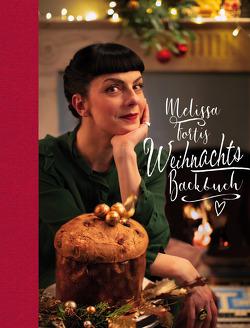 Melissa Fortis Weihnachts-Backbuch von Forti,  Melissa, Raue,  Tim
