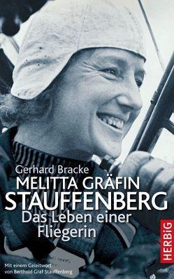 Melitta Gräfin Stauffenberg von Bracke,  Gerhard