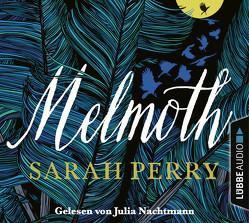 Melmoth von Nachtmann,  Julia, Perry,  Sarah