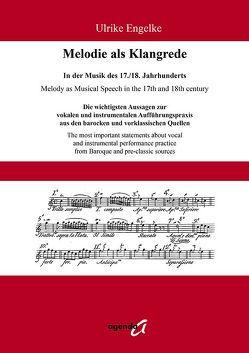 Melodie als Klangrede. In der Musik des 17./18. Jahrhunderts von Engelke,  Ulrike