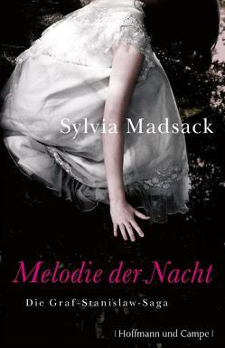 Melodie der Nacht von Madsack,  Sylvia