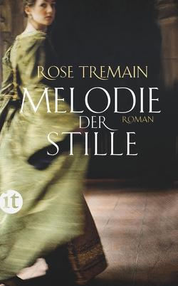 Melodie der Stille von Deffner,  Elfie, Tremain,  Rose