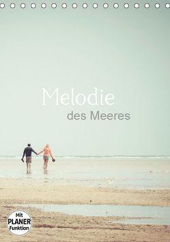 Melodie des Meeres (Tischkalender 2019 DIN A5 hoch) von Wasinger,  Renate