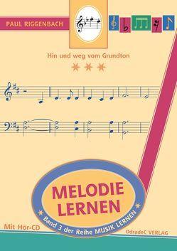 Melodie lernen von Gross,  Ulrich, Riggenbach,  Paul