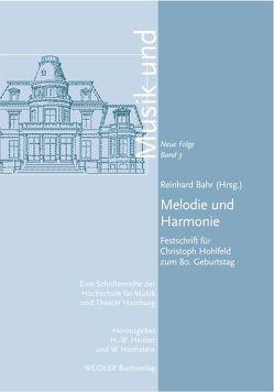 Melodie und Harmonie von Bahr,  Reinhard