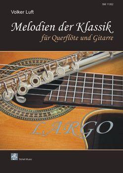 Melodien der Klassik: LARGO von Luft,  Volker