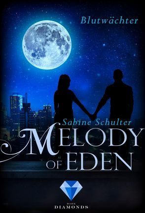 Melody of Eden 2: Blutwächter von Schulter,  Sabine