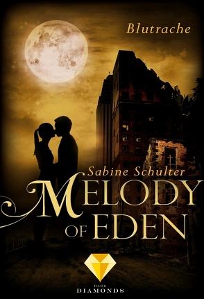 Melody of Eden 3: Blutrache von Schulter,  Sabine