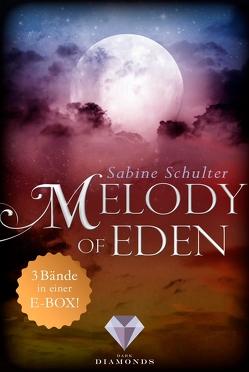 Melody of Eden: Alle 3 Bände der romantischen Vampir-Reihe in einer E-Box! von Schulter,  Sabine
