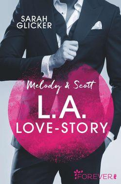 Melody & Scott – L.A. Love Story von Glicker,  Sarah