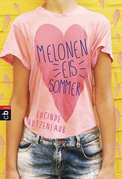 Meloneneis-Sommer von Hutzenlaub,  Lucinde