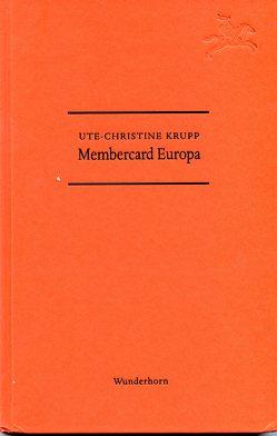 Membercard Europa von Krupp,  Ute-Christine, Thill,  Hans