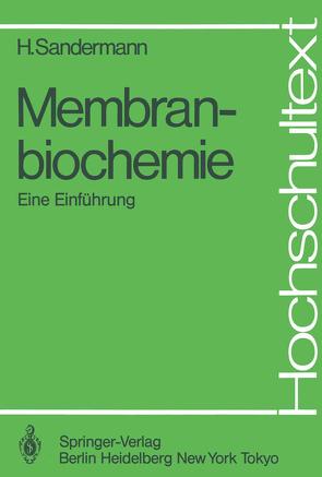 Membranbiochemie von Sandermann,  Heinrich
