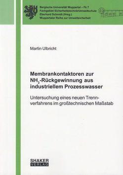 Membrankontaktoren zur NH3-Rückgewinnung aus industriellem Prozesswasser von Ulbricht,  Martin