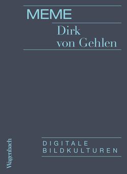 Meme von Gehlen,  Dirk von