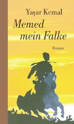 Memed mein Falke von Horst Wilfrid Brands, Yaşar Kemal