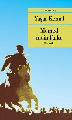Memed mein Falke von Brands,  Horst Wilfrid, Kemal,  Yasar