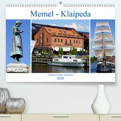 Memel – Klaipeda. Litauens Fenster zum Meer (Premium, hochwertiger DIN A2 Wandkalender 2020, Kunstdruck in Hochglanz) von von Loewis of Menar,  Henning