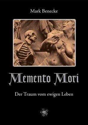 Memento Mori von Benecke,  Mark