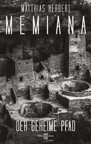 Memiana 4 – Der geheime Pfad von Herbert,  Matthias