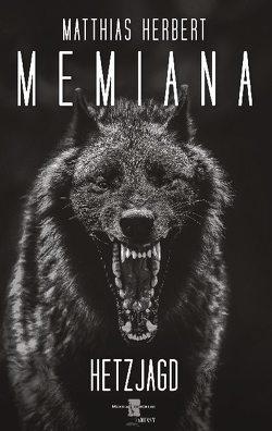Memiana 6 – Hetzjagd von Herbert,  Matthias