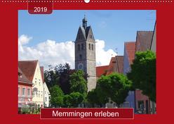 Memmingen erleben (Wandkalender 2019 DIN A2 quer) von Keller,  Angelika